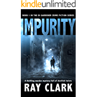 IMPURITY: A thrilling murder mystery full of devilish twists