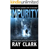 IMPURITY: A thrilling murder mystery full of devilish twists (The DI Gardener crime fiction series Book 1)