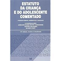 Estatuto da criança e do adolescente comentado - 13 ed./2018: Comentários jurídicos e sociais