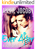 Ever After: The Gallagher Family (Broken Book 3)