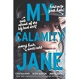 My Calamity Jane (The Lady Janies)