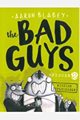 The Bad Guys Episode 2: Mission Unpluckable Paperback
