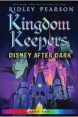 Kingdom Keepers (Volume 1): Disney After Dark Kindle Edition