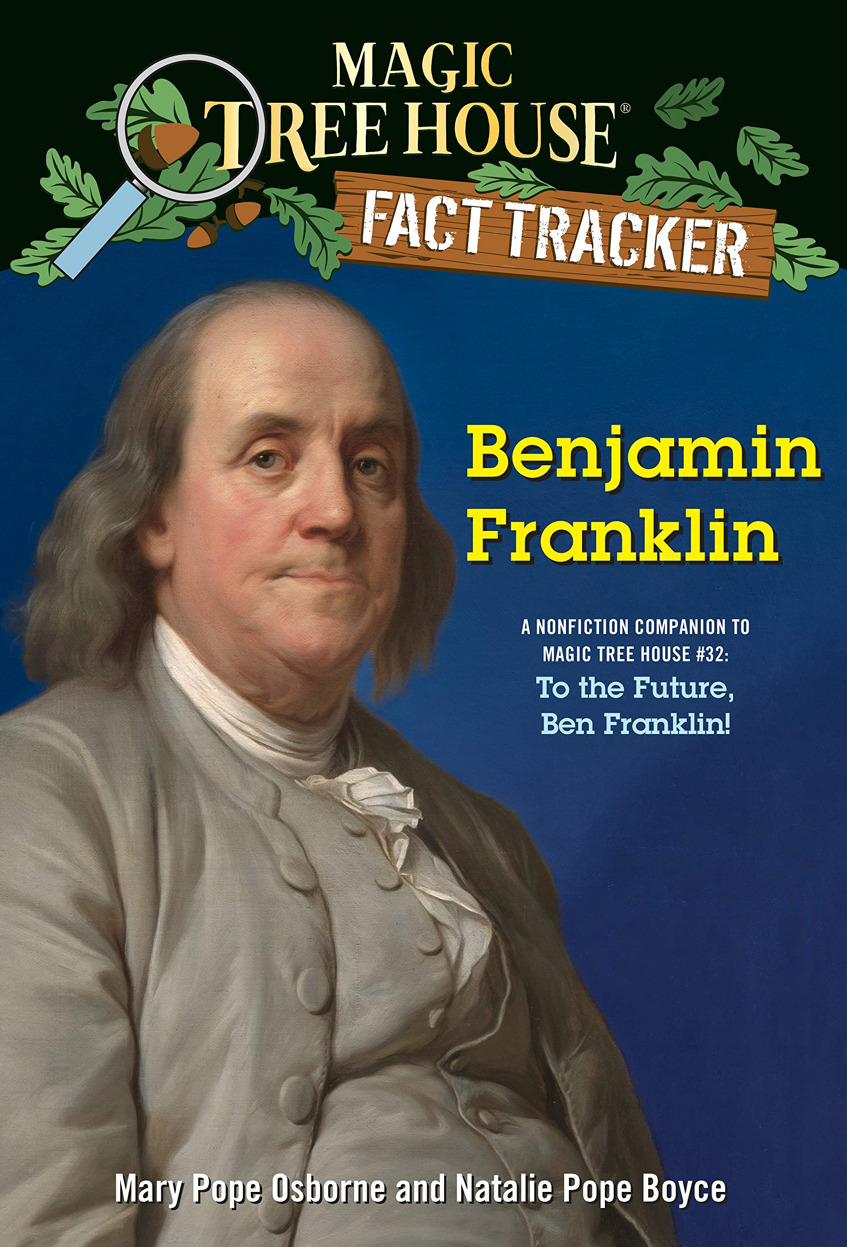 Image result for Mary Pope Osborne | Magic Tree House: To the Future, Ben Franklin! with Natalie Pope Boyce