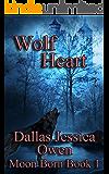 Wolf Heart: Moon Born book 1