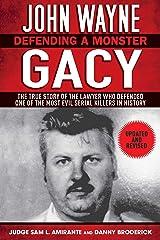 John Wayne Gacy: Defending a Monster Kindle Edition