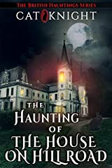 The Haunting of The House on Hill Road Kindle Edition