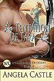 La Tentation De Tara (Les Guirriers De Kelon t. 2)