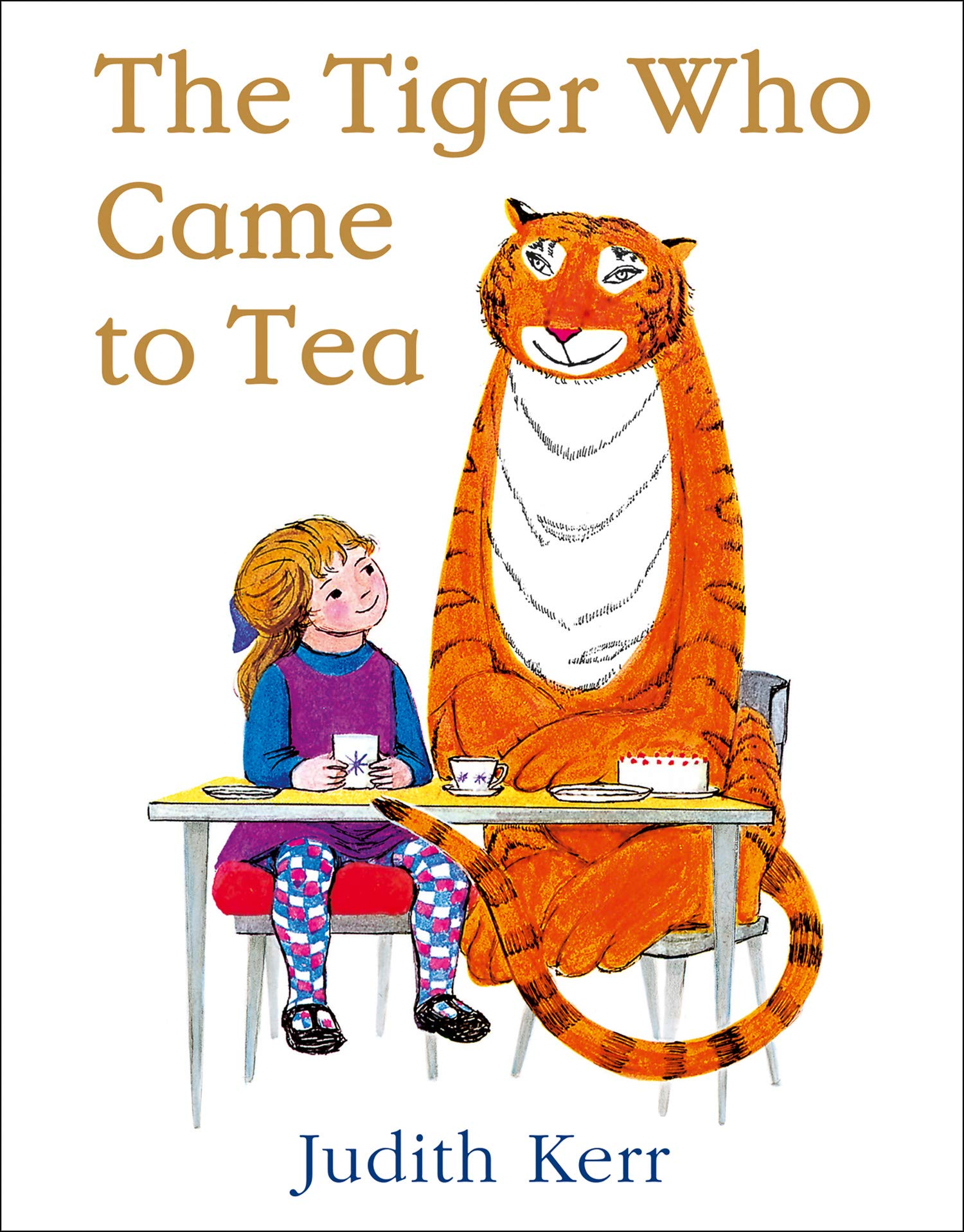 The Tiger Who Came to Tea: Amazon.co.uk: Kerr, Judith, Kerr, Judith: Books