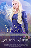 MacAlpin's Heart: a Guardians of the Targe Prequel Novella