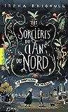 Les Sorcières du clan du Nord, 1:Le Sortilège de minuit