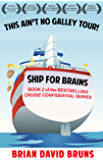Cruise Confidential 2: Ship for Brains