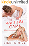 The Waiting Game: A Friends to Lovers Story