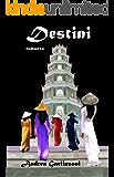 Destini: La saga di Vénus Yuan
