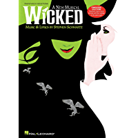Wicked Songbook: A New Musical - Piano/Vocal Selections (Melody in the Piano Part) book cover