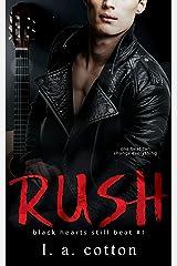 Rush: Eva & Rafe Book 1 (Black Hearts Still Beat) Kindle Edition