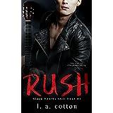 Rush: The Beginning (Black Hearts Still Beat Book 1)