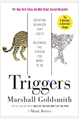 Triggers: Creating Behavior That Lasts--Becoming the Person You Want to Be Kindle Edition