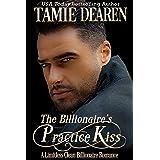 The Billionaire's Practice Kiss (The Limitless Clean Billionaire Romance Series Book 6)