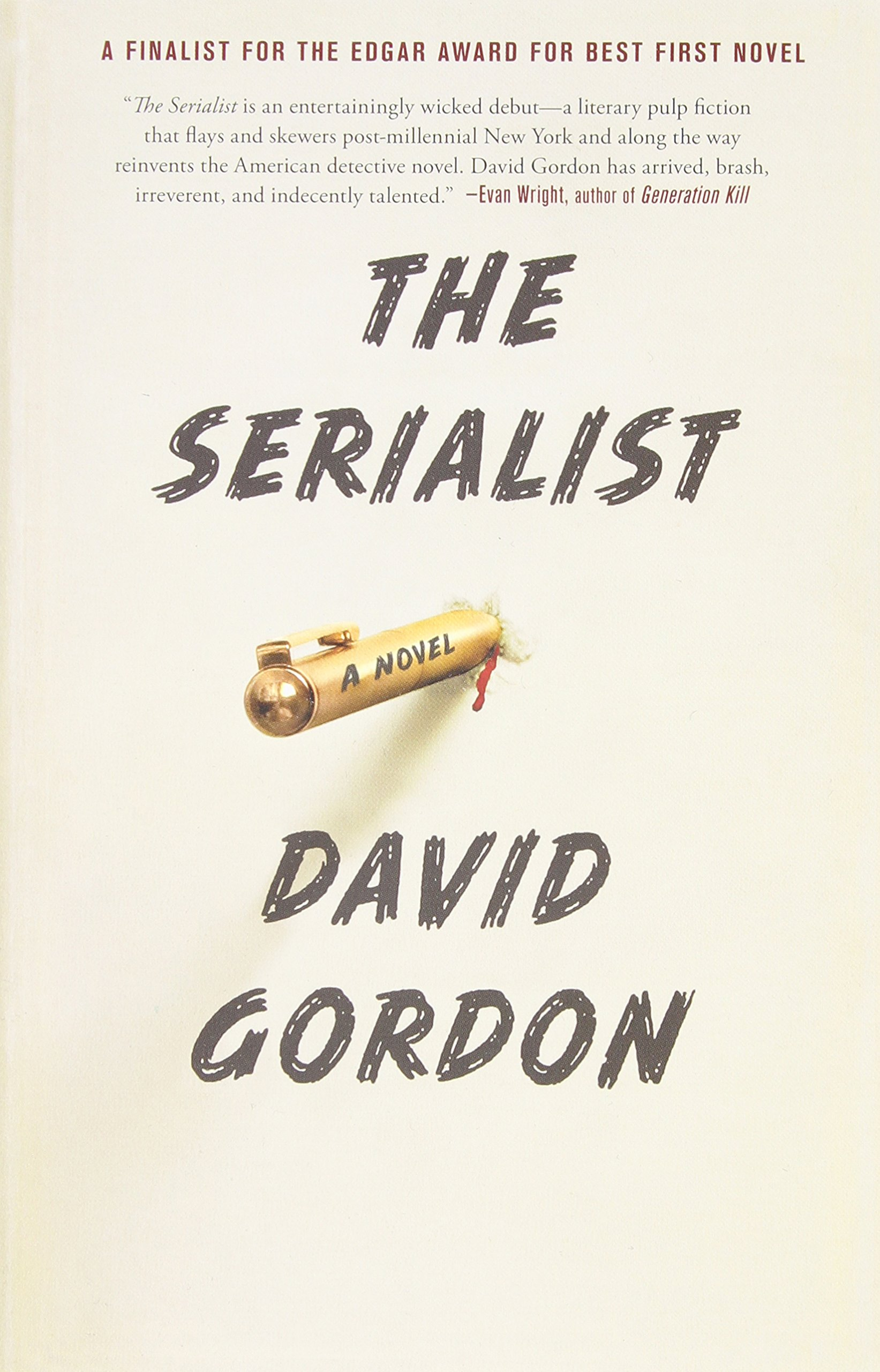Amazon The Serialist A Novel 9781439158487 David Gordon Books