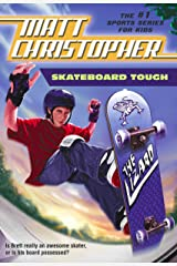 Skateboard Tough (Matt Christopher Sports Classics) Kindle Edition