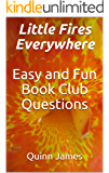 Little Fires Everywhere: Easy and Fun Book Club Questions