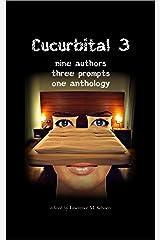 Cucurbital 3 Kindle Edition