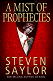 A Mist of Prophecies (Gordianus the Finder Book 9) (English Edition)