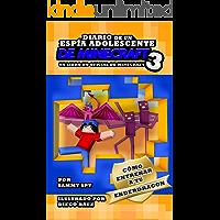 """Diario De Un Espía Adolescente De Minecraft Libro 3: """"Cómo Entrena A Tu Enderdragon"""": (Una Hilarante Aventura Para 6-12…"""