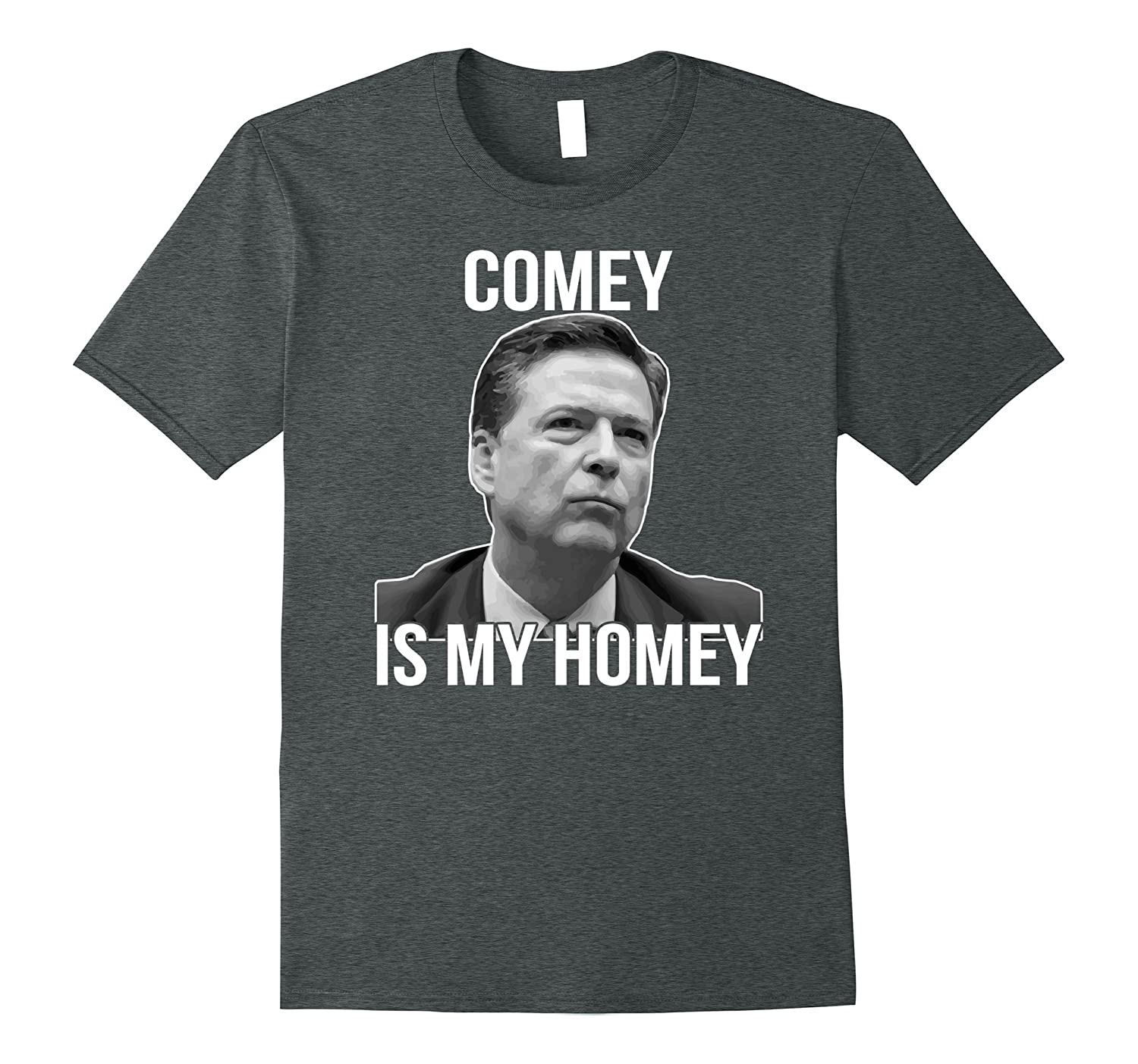 Comey Is My Homie Funny T-Shirt
