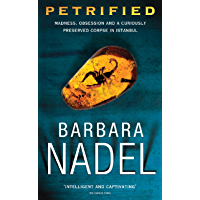 Petrified (Inspector Ikmen Mystery 6): An unputdownable murder mystery with an ingenious plot (Inspector Ikmen Series)