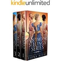 The Seymour Siblings (Fiona Miers' Regency boxsets Book 2)