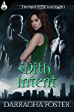 With Intent (Therapist to the Gods Book 1)