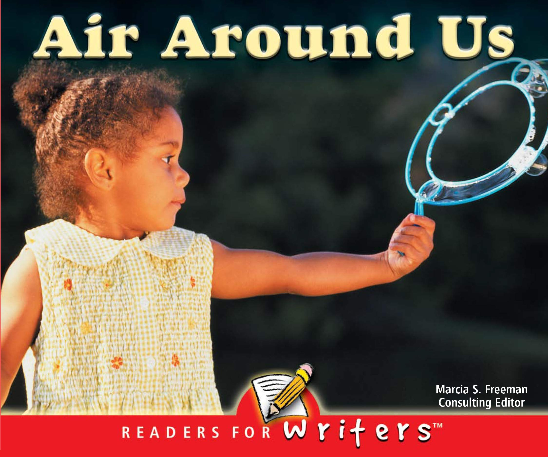 Air Around Us (Readers For Writers - Early) PDF