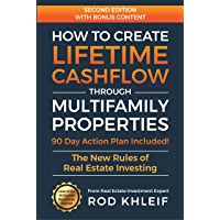 How to Create Lifetime CashFlow Through Multifamily Properties: The New Rules of Real Estate Investing (English Edition)