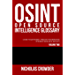 (OSINT) Open Source Intelligence Glossary: Guide to Keywords, Phrases for Improved Internet Research Results