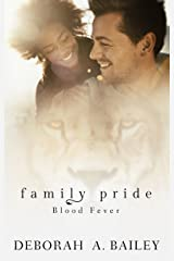 Family Pride: Blood Fever Kindle Edition