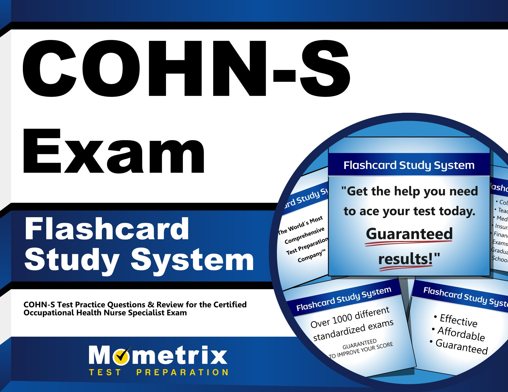 COHN-S Exam Flashcard Study System: COHN-S Test Practice Questions & Review  for the Certified Occupational Health Nurse Specialist Exam (Cards): COHN-S  Exam ...