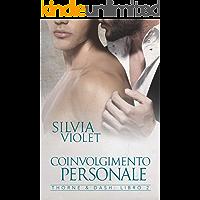 Coinvolgimento Personale (Thorne&Dash Vol. 2)