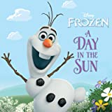 Frozen: A Day in the Sun (Disney Storybook (eBook))