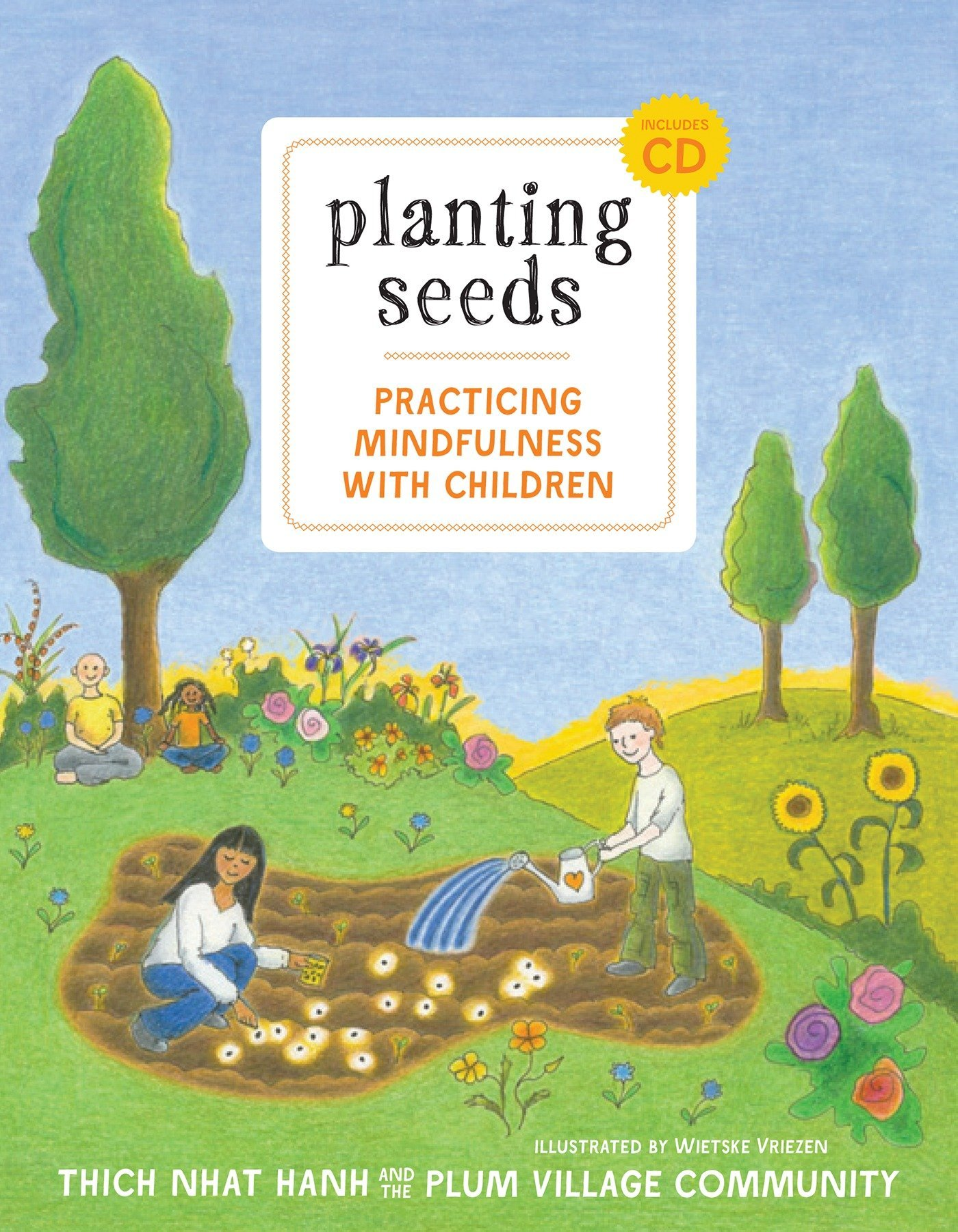 Planting Seeds Thich Nhat Hanh