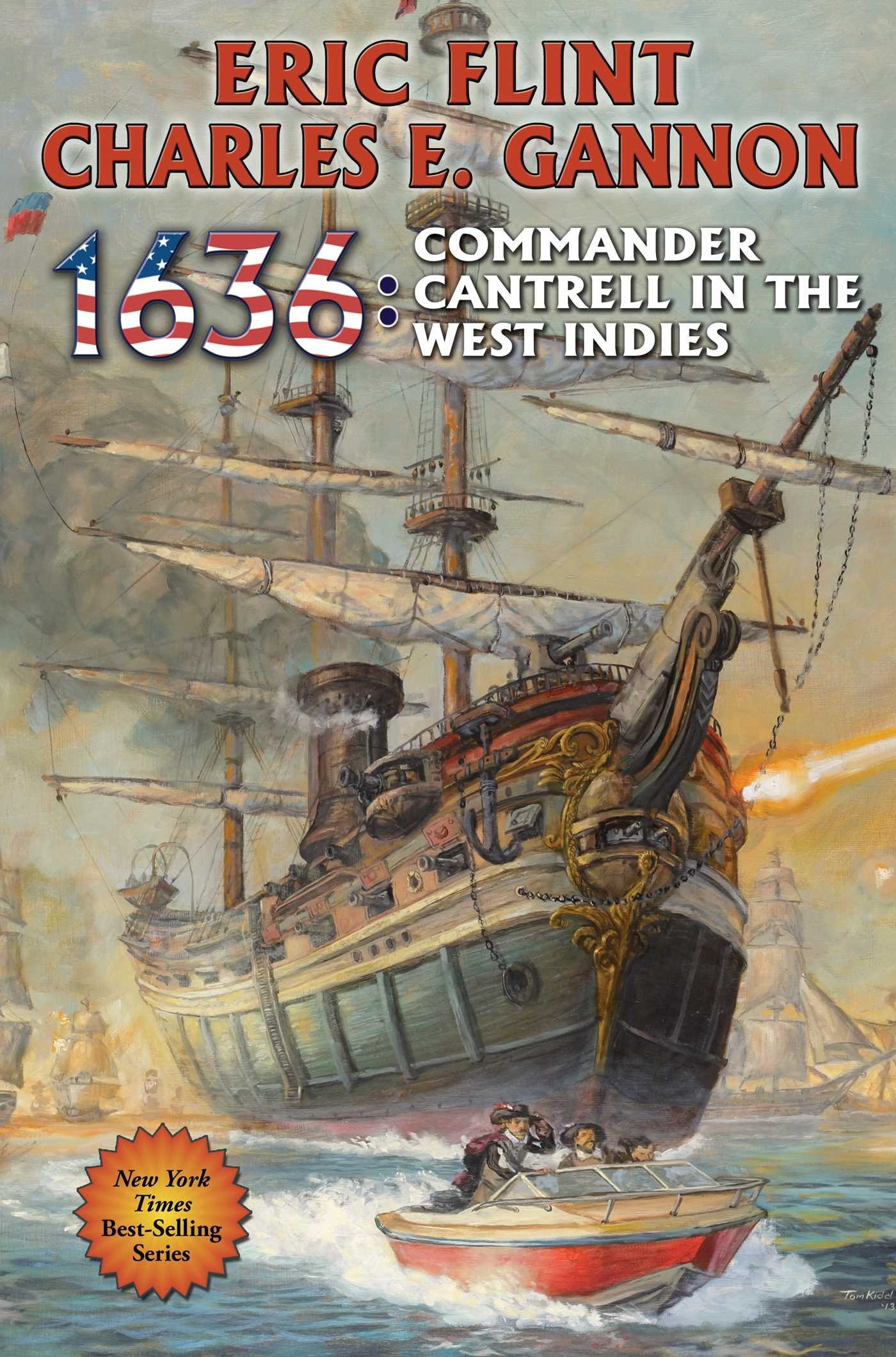 1636:mander Cantrell In The West Indies (the Ring Of Fire): Eric Flint,  Charles E Gannon: 9781476780603: Amazon: Books