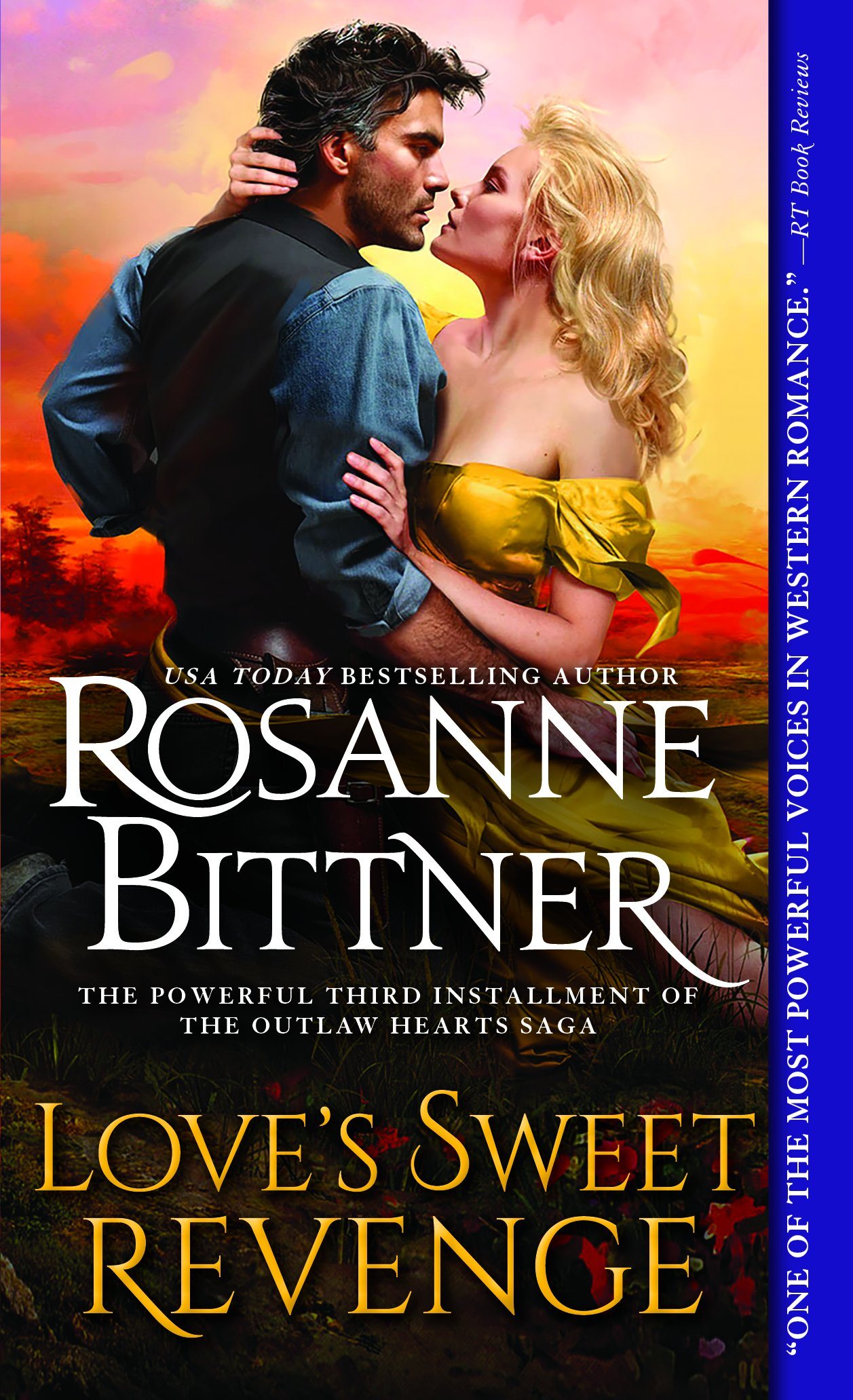 Love's Sweet Revenge (Outlaw Hearts Series): Rosanne Bittner