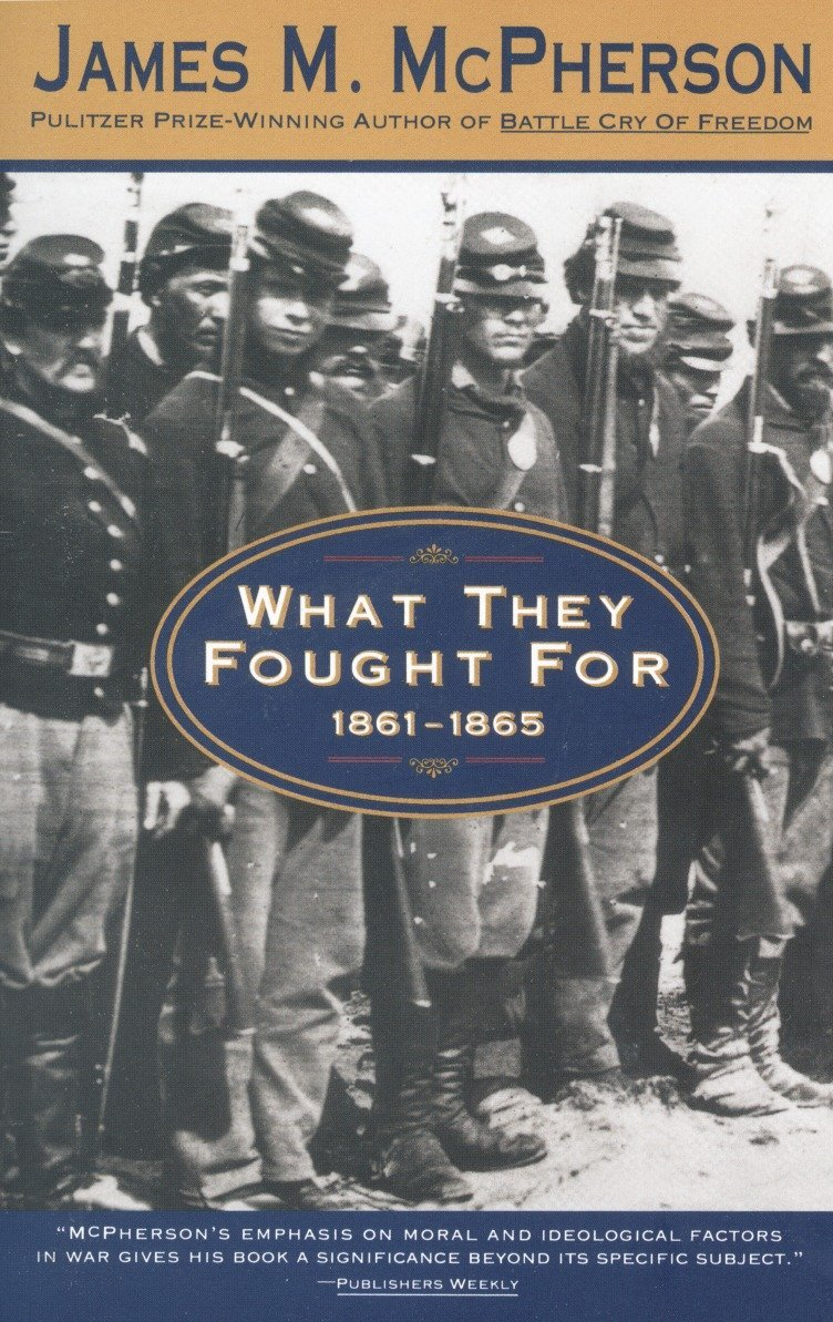 What They Fought For 1861-1865 (Walter Lynwood Fleming Lectures in Southern History, Louisia) by Anchor Books (Image #1)
