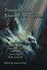 Triangulation: Beneath the Surface Kindle Edition