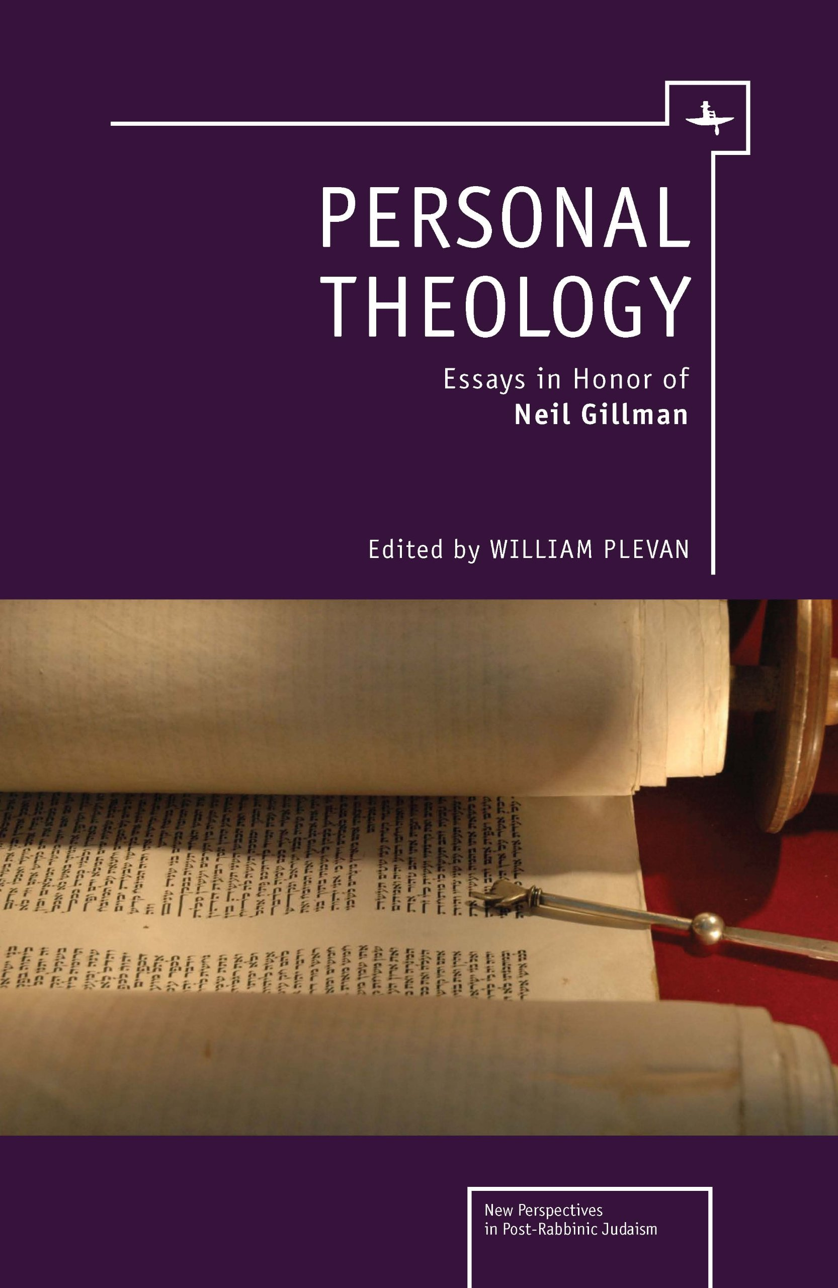 Personal Theology: Essays in Honor of Neil Gillman (New Perspectives in Post-Rabbinic Judaism)