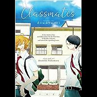 Classmates Vol. 1: Dou kyu sei (Classmates (Seven Seas)) book cover