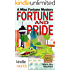 The Miss Fortune Series: FORTUNE AND PRIDE (Kindle Worlds Novella)