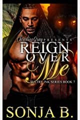 Reign Over Me: Sultry Ink Series -Book 7 Kindle Edition