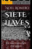 Siete Llaves: Un misterio enterrado en el pasado (Spanish Edition)